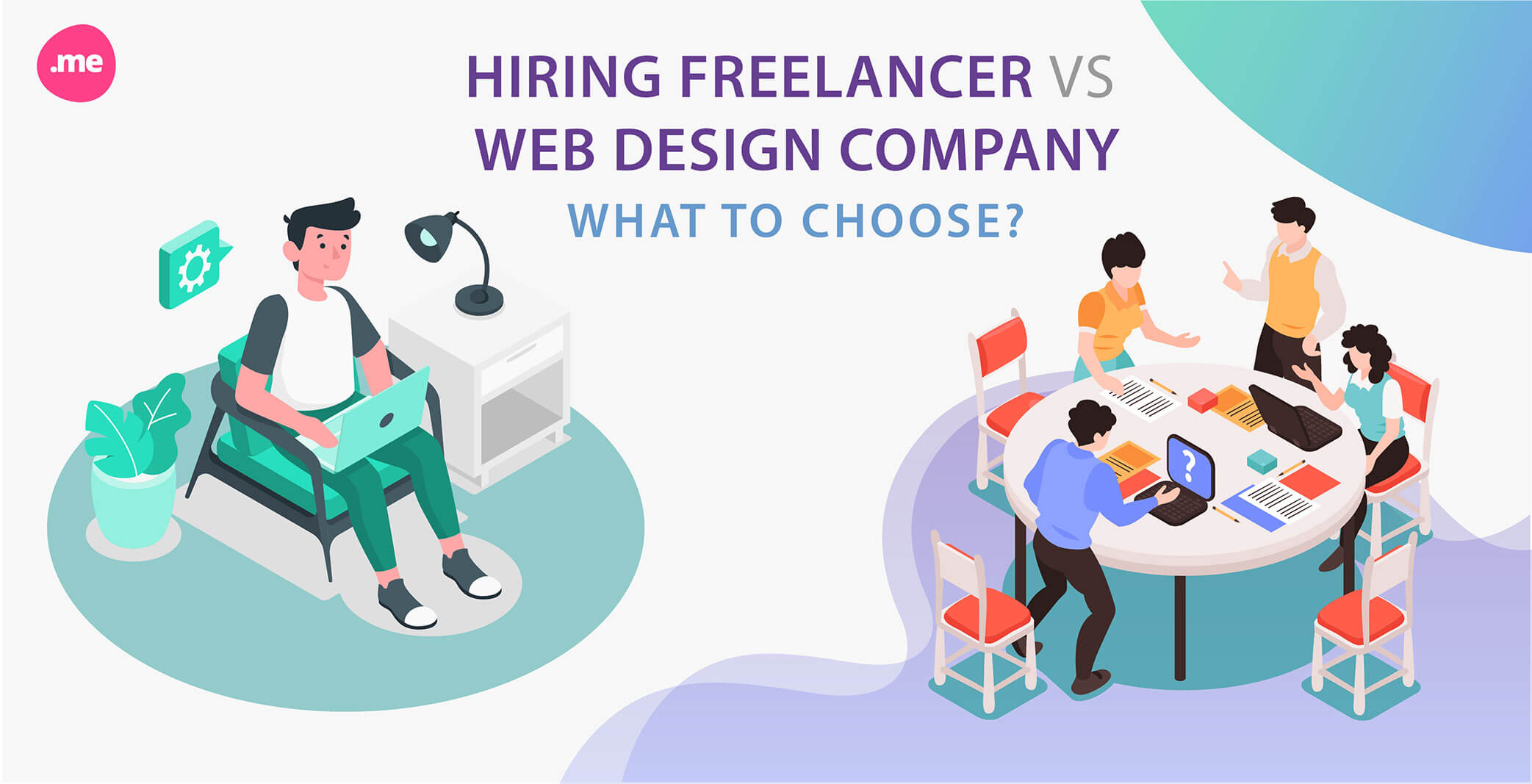 Hiring Freelancer Web Designer vs. Web Design Company: Here's What You Need to Know!